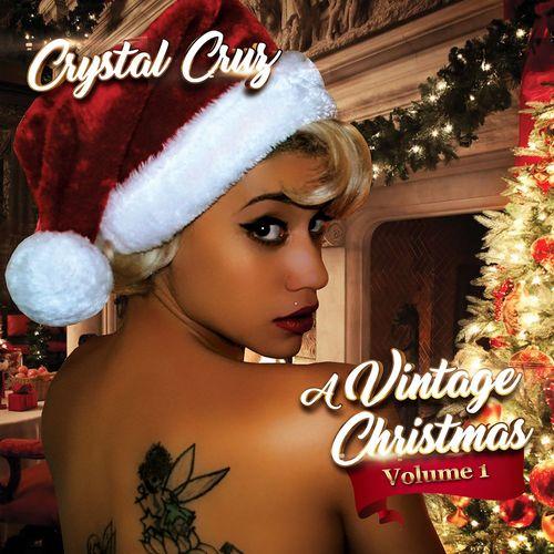 A Vintage Christmas, Vol. 1 - Crystal Cruz - Listen for free on Deezer