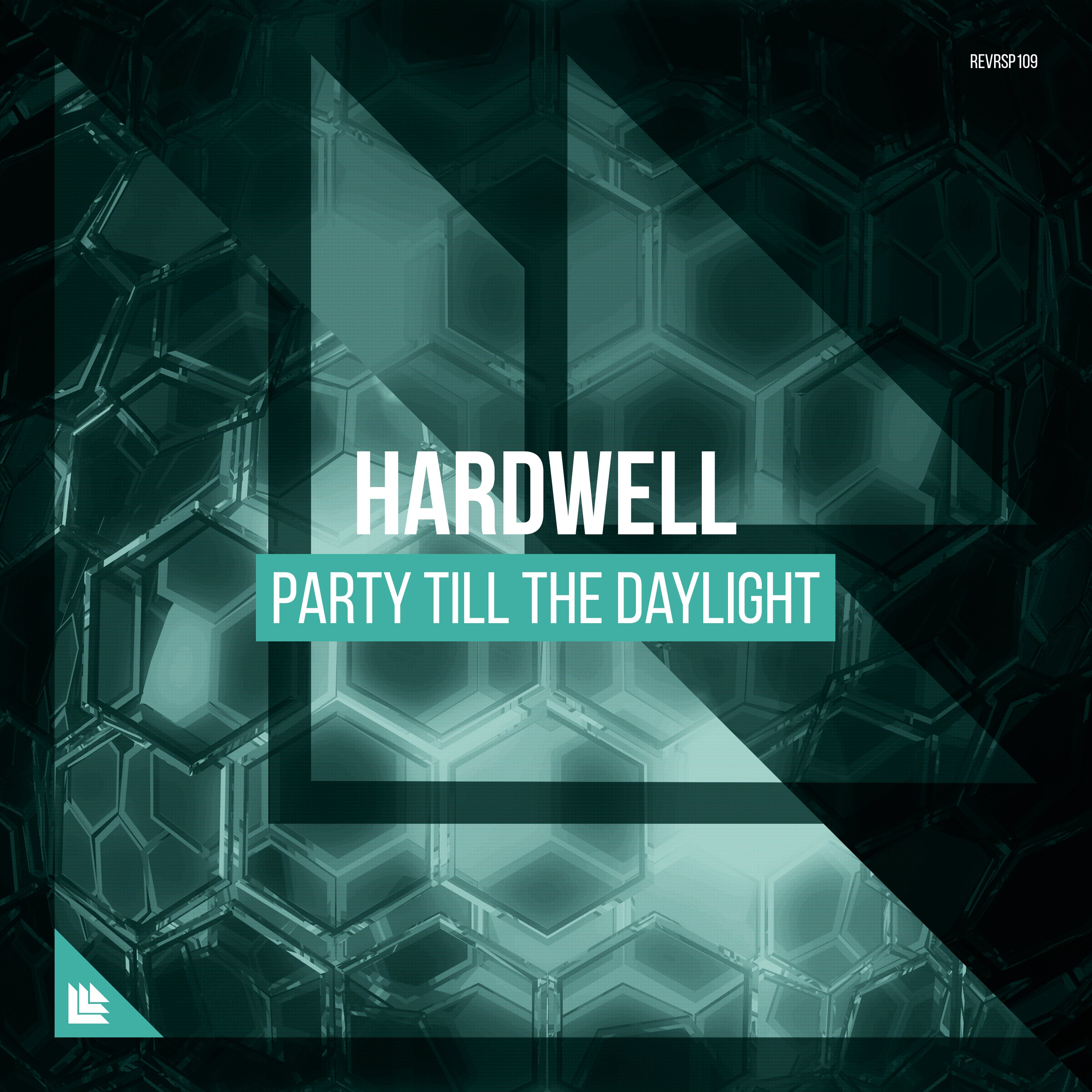 Party Till The Daylight - Hardwell