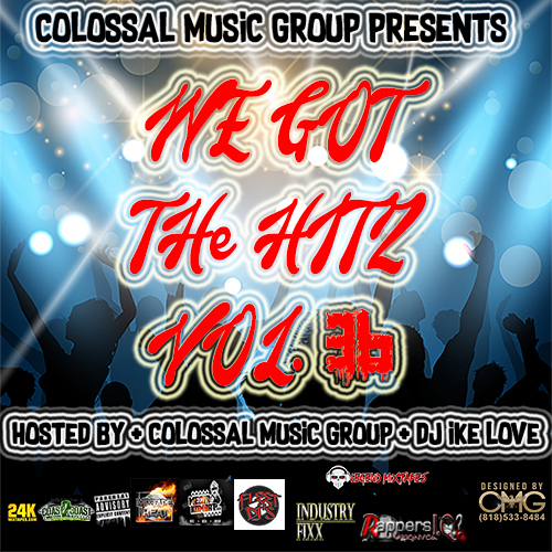 Colossal Music Group - We Got The Hitz Vol.36 Presented By CMG | Spinrilla