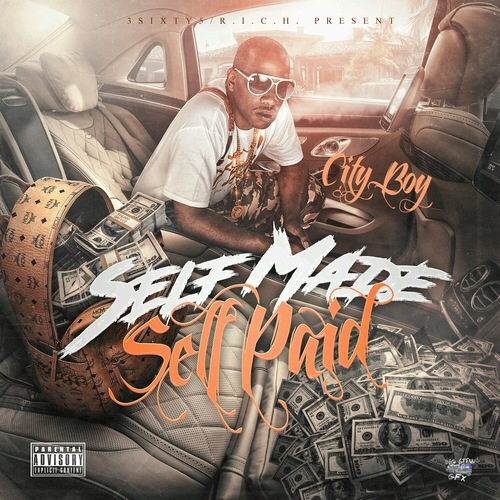Cityboy - Self Made Self Paid | Spinrilla