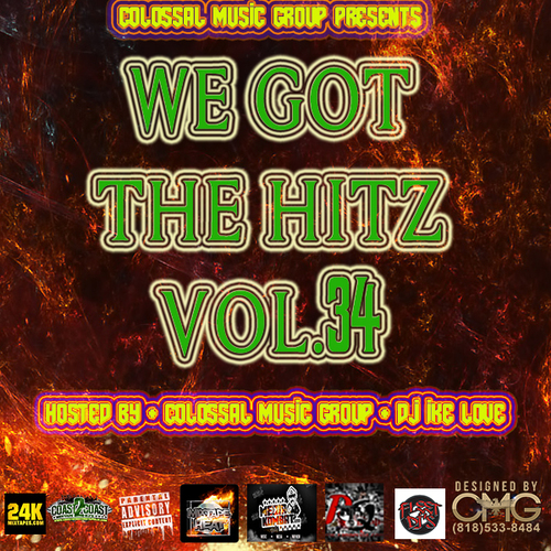 Colossal Music Group - We Got The Hitz Vol.34 Presented By CMG | Spinrilla