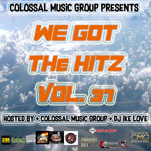 Colossal Music Group - We Got The Hitz Vol.37 Presented By CMG | Spinrilla