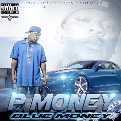 P Money - Blue Money | Spinrilla