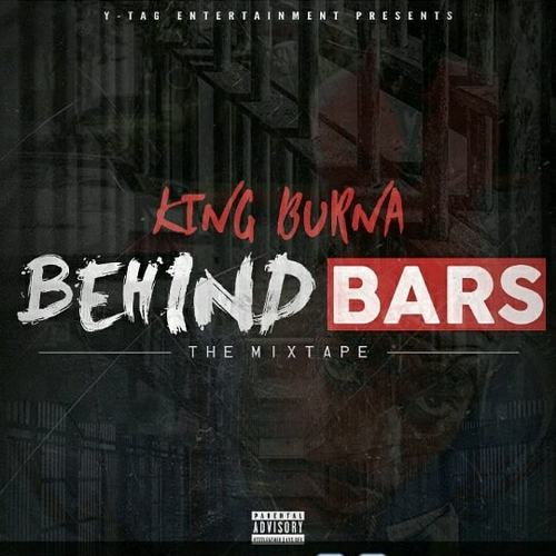 King Burna - Behind Bars | Spinrilla