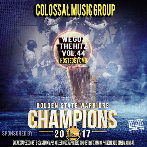 Colossal Music Group - We Got The Hitz Vol.44 Presented By CMG | Spinrilla