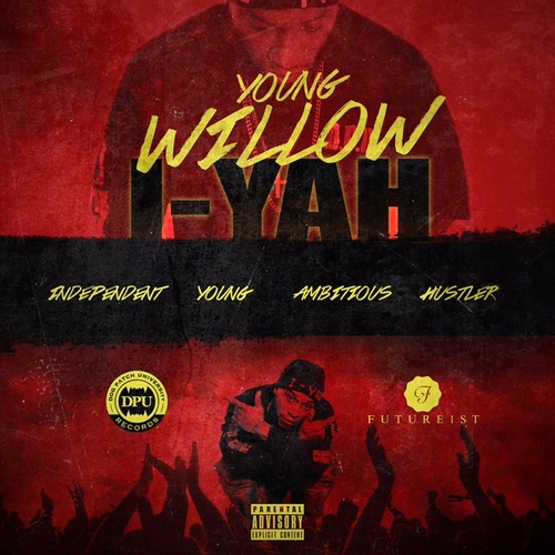 Young Willow - I-YAH | Spinrilla