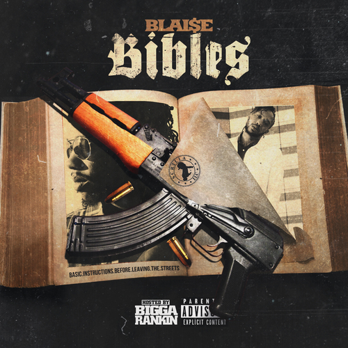 Blaise - Bibles Hosted By DJ Bigga Rankin | Spinrilla