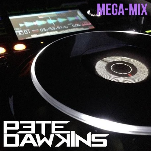 September Mega-Mix by DJ Pete Dawkins | Free Listening on SoundCloud