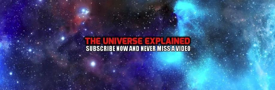 The Universe Explained Cover Image