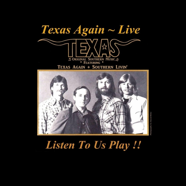 Texas Original Southern Music | Texas Again Live | CD Baby Music Store
