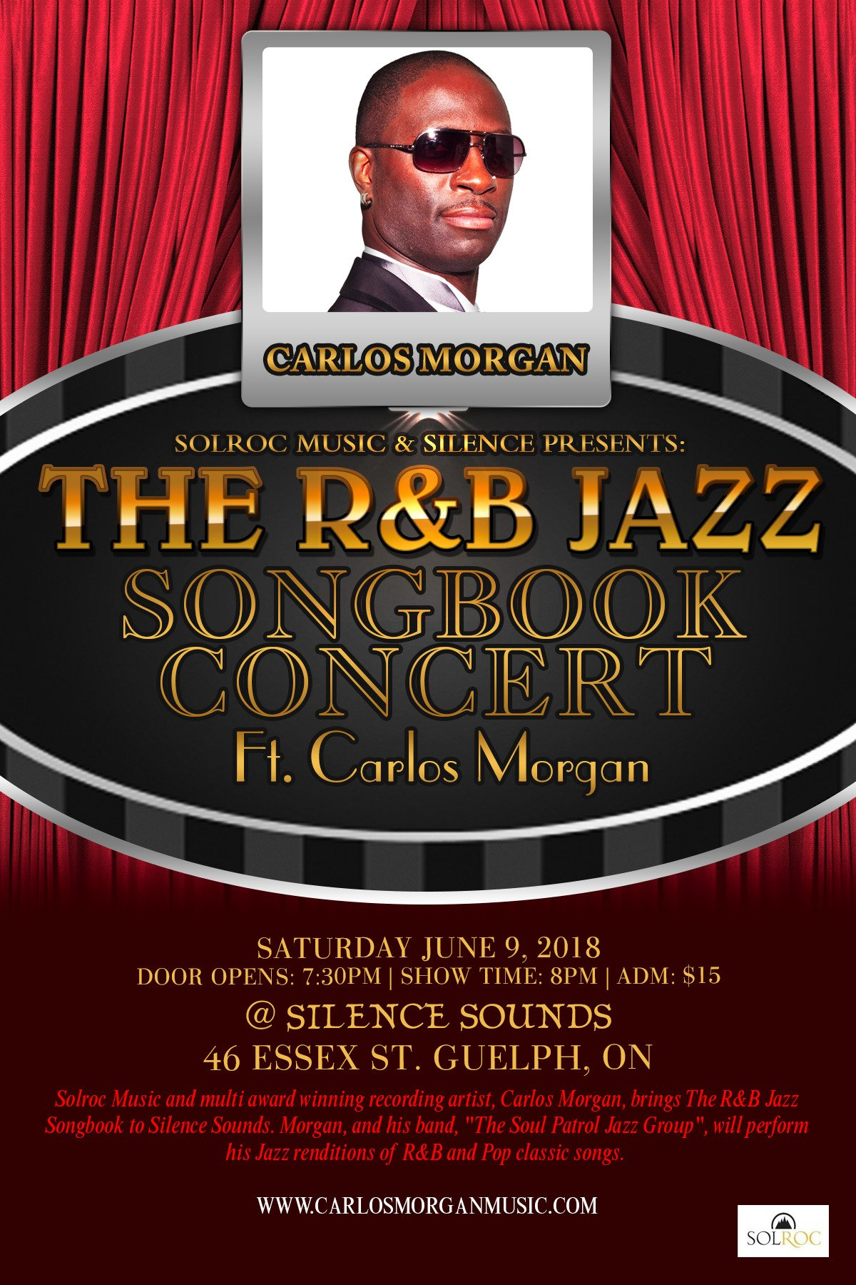 "Carlos Morgan Music on Twitter: ""Solroc Music & Silence Presents: ""The R&B Jazz Songbook Concert"" Ft. Carlos Morgan inside ""Silence Sounds""; 46 Essex St. in Guelph on Sat. June 9th. Doors: 7:30 PM. Show: 8 PM. Adm: $15.00 #SolrocMusic #SilenceSounds #RnBJazzSongbook #CarlosMorgan #Jazz #RnB #CanadianJazz… https://t.co/H2pA2hI7NQ"""