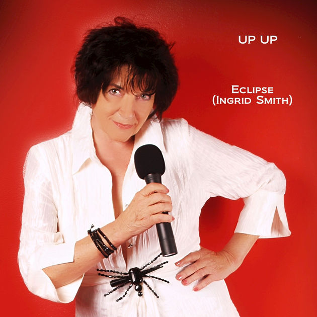 ‎Up Up - Single by ECLIPSE (INGRID SMITH) on Apple Music