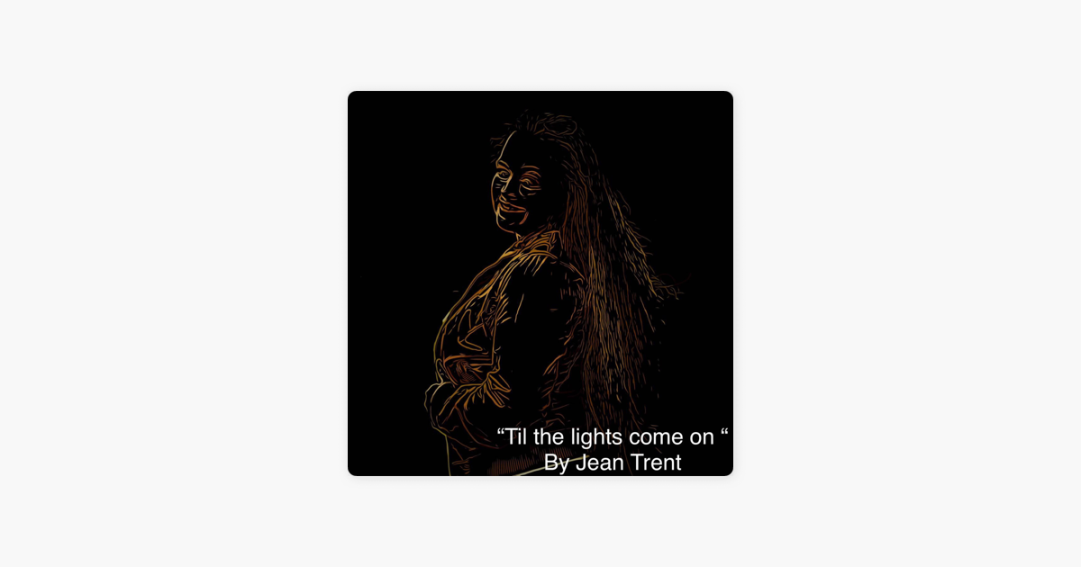 ‎Til the Lights Come on - Single by Jean Trent on Apple Music