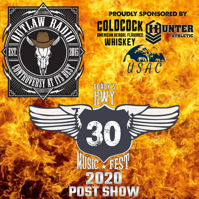 OUTLAW RADIO Podcast - Outlaw Radio - Episode 232 (Hwy 30 Music Fest 2020 Post Show Part 1 - July 4, 2020) | Free Listening on Podbean App