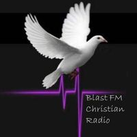 Blast-FM Christian Radio - Home | Facebook