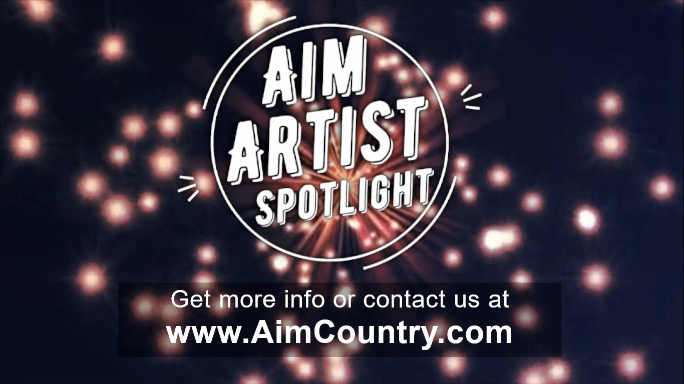 The Aim Artist Spotlight playlist on AIM Country Music Television
